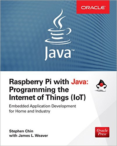 Cover of the book Raspberry Pi with Java: Programming the Internet of Things (IoT)